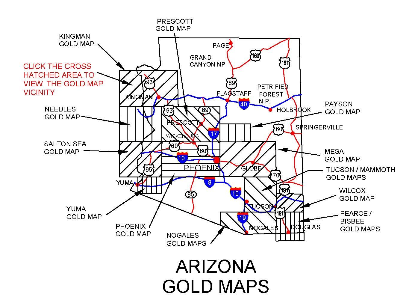 ARIZONA GOLD MAPS, ARIZONA GOLD PANNING, ARIZONA GOLD PLACERS ... on greasewood arizona map, mesquite arizona map, reno arizona map, las cruces arizona map, skywalk arizona map, durango arizona map, wupatki national monument arizona map, route 66 arizona map, tucson map, havasu city arizona map, klondyke arizona map, humboldt arizona map, boise arizona map, golden valley arizona map, santa fe arizona map, needles california map, mohave county arizona map, two guns arizona map, phoenix map, las vegas map,